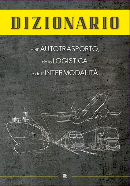 Dizionario dell autotrasporto